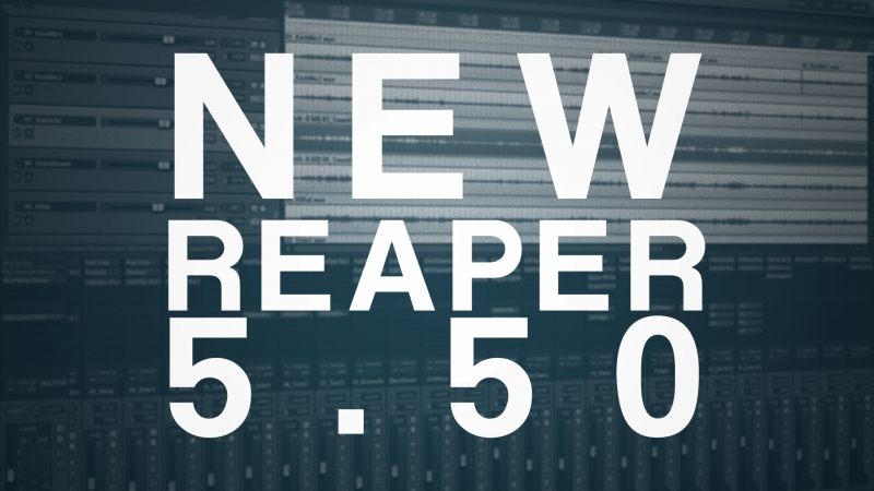 New Reaper Realise 5.50